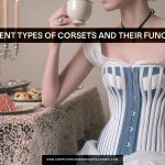 Different Types Of Corsets And Their Functions